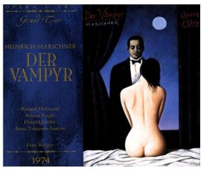 A recording of Marschner's opera der Vampyr awaits your listening here on Classical Archives